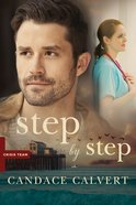 Step By Step (#02 in Crisis Team Series) eBook