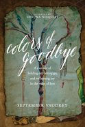 Colors of Goodbye eBook