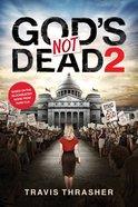 God's Not Dead 2 eBook