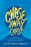 Chase Away Cancer eBook