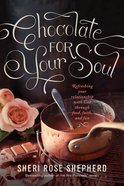 Chocolate For Your Soul eBook