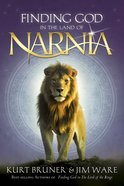 Finding God in the Land of Narnia eBook