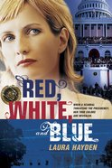 Red, White, and Blue (#02 in America The Beautiful Series) eBook