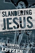 Slandering Jesus eBook