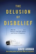 The Delusion of Disbelief eBook