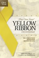 The One Year Yellow Ribbon Devotional (One Year Series) eBook