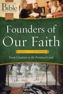 Founders of Our Faith (What The Bible Is All About Bible Study Series) eBook