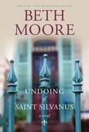 The Undoing of Saint Silvanus eBook