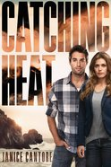 Catching Heat (#03 in Cold Case Justice Series) eBook