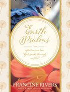 Earth Psalms: Reflections on How God Speaks Through Nature eBook
