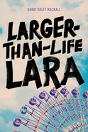 Larger-Than-Life Lara eBook