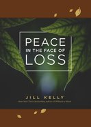 Peace in the Face of Loss eBook