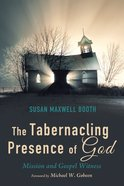 The Tabernacling Presence of God eBook