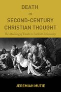 Death in Second-Century Christian Thought eBook