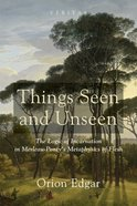 Things Seen and Unseen eBook