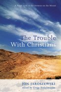 The Trouble With Christians eBook