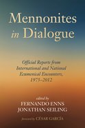 Mennonites in Dialogue eBook