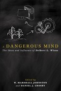 A Dangerous Mind eBook