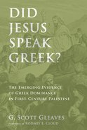 Did Jesus Speak Greek? eBook