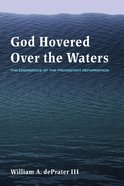 God Hovered Over the Waters eBook
