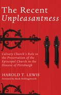 The Recent Unpleasantness eBook