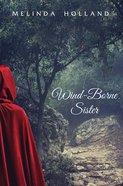 Wind-Borne Sister eBook