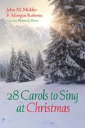 28 Carols to Sing At Christmas eBook