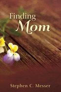 Finding Mom eBook