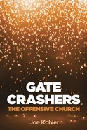 Gate Crashers eBook