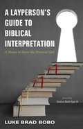 A Layperson's Guide to Biblical Interpretation eBook