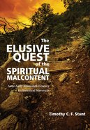 The Elusive Quest of the Spiritual Malcontent eBook