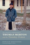 Thomas Merton and the Noonday Demon eBook