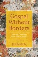 Gospel Without Borders eBook