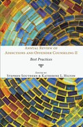 Annual Review of Addictions and Offender Counseling II eBook