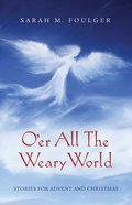O'er All the Weary World eBook