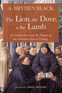 Lion, the Dove, & the Lamb, the eBook