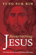 Resurrecting Jesus eBook