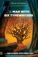 The Man With Six Typewriters eBook