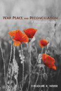 War, Peace, and Reconciliation eBook
