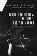 Human Trafficking, the Bible, and the Church eBook