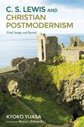 C.S. Lewis and Christian Postmodernism Paperback