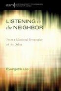 Listening to the Neighbor eBook