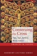 Construing the Cross Paperback