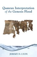 Qumran Interpretation of the Genesis Flood eBook