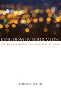 Kingdom in Your Midst eBook