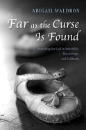 Far as the Curse is Found eBook