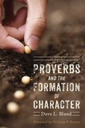 Proverbs and the Formation of Character eBook