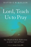 Lord, Teach Us to Pray eBook