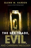 The Sex Trade, Evil, and Christian Theology eBook
