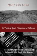 In Need of Your Prayers and Patience eBook